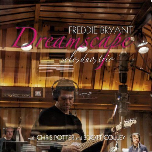 Freddie Bryant: Dreamscape